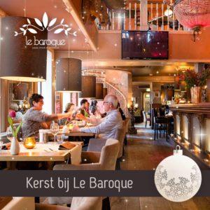 Kerstdiner bij restaurant le Baroque